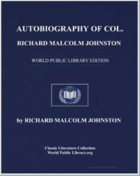 Autobiography of Col. Richard Malcolm Jo... by Johnston, Richard Malcolm