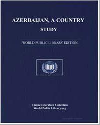 Azerbaijan, A Country Study by Mortimer, Louis R.