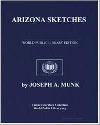 Arizona Sketches by Munk, Joseph A.