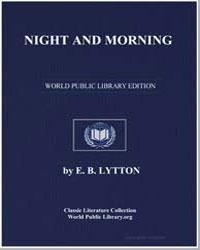 Night and Morning by Lytton, Edward Bulwer