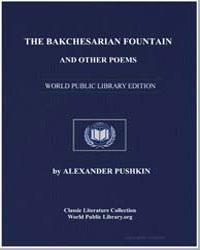 The Bakchesarian Fountain and Other Poem... by Pushkin, Alexander