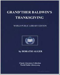 Grand'Ther Baldwin's Thanksgiving by Alger, Horatio