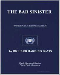 The Bar Sinister by Davis, Richard Harding