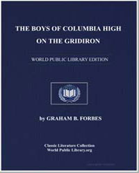 The Boys of Columbia High on the Gridiro... by Forbes, Graham B.