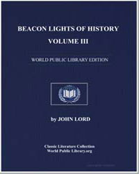 Beacon Lights of History, Volume III by Lord, John