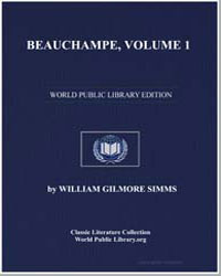 Beauchampe, Volume 1 by Simms, William Gilmore