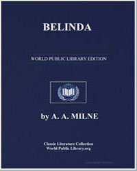Belinda an April Folly in Three Acts by Milne, Alan Alexander