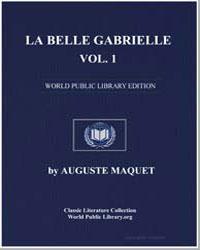 La Belle Gabrielle, Vol. 1 by Maquet, Auguste