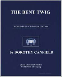 The Bent Twig by Canfield, Dorothy