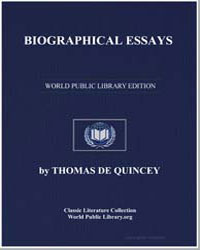 Biographical Essays by De Quincey, Thomas