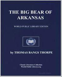 The Big Bear of Arkansas by Thorpe, Thomas Bangs
