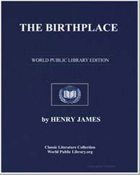 The Birthplace by James, Henry