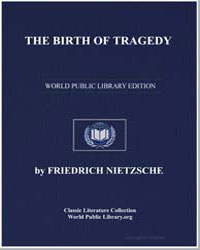 The Birth of Tragedy, Or Hellenism and P... by Nietzsche, Friedrich Wilhelm