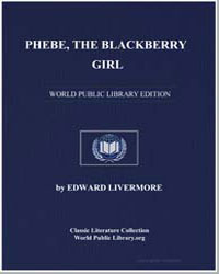 Phebe, The Blackberry Girl by Livermore, Edward