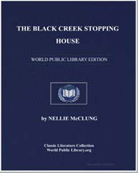 The Black Creek Stoppinghouse by Mcclung, Nellie L.