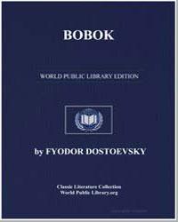 Bobok by Dostoevsky, Fyodor