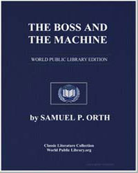 The Boss and the Machine : A Chronicle o... by Orth, Samuel P.