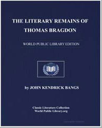 The Literary Remains of Thomas Bragdon by Bangs, John Kendrick