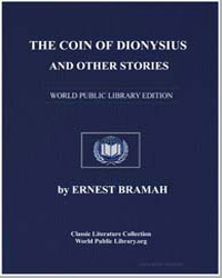 The Coin of Dionysius and Other Stories by Bramah, Ernest
