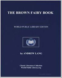 The Brown Fairy Book by Lang, Andrew, M. A.