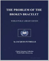 The Problem of the Broken Bracelet by Futrelle, Jacques