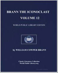 Brann the Iconoclast, Volume 12 by Brann, William Cowper