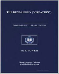 The Bundahishn (Creation), Or Knowledge ... by West, E. W.