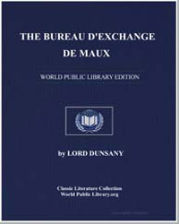The Bureau D'Exchange de Maux by Dunsany, Lord