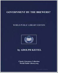 Government by the Brewers? by Keitel, Adolph