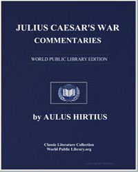 Julius Caesar's War Commentaries : The A... by Hirtius, Aulus