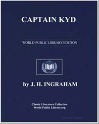 Captain Kyd; Or, The Wizard of the Sea by Ingraham, J. H.