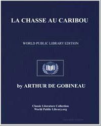 La Chasse au Caribou by De Gobineau, Arthur
