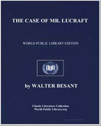 The Case of Mr. Lucraft by Besant, Walter, Sir
