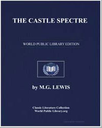The Castle Spectre by Lewis, Matthew Gregory