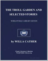 The Troll Garden and Selected Stories by Cather, Willa Sibert