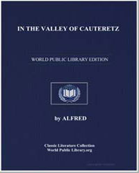 In the Valley of Cauteretz by Tennyson, Alfred, 1St Baron Tennyson, Lord