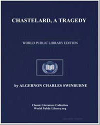 Chastelard, A Tragedy by Swinburne, Algernon Charles