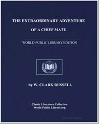 The Extraordinary Adventure of a Chief M... by Russell, W. Clark