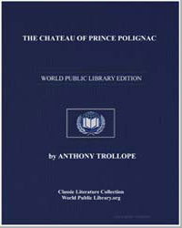 The Chateau of Prince Polignac by Trollope, Anthony