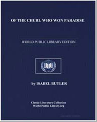 Of the Churl Who Won Paradise by Butler, Isabel