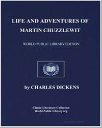 Life and Adventures of Martin Chuzzlewit by Dickens, Charles