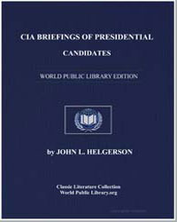 Cia Briefings of Presidential Candidates by Helgerson, John L.