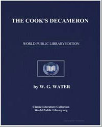 The Cook's Decameron : A Study in Taste ... by Water, W. G.