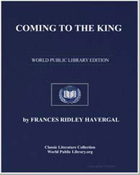Coming to the King by Havergal, Frances Ridley