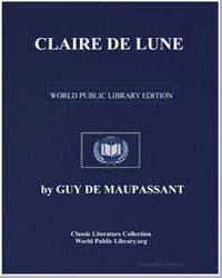 Claire de Lune by De Maupassant, Guy
