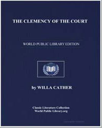 The Clemency of the Court by Cather, Willa Sibert
