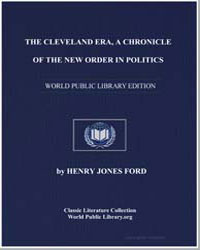 The Cleveland Era, A Chronicle of the Ne... by Ford, Henry Jones