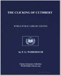 The Clicking of Cuthbert by Wodehouse, Pelham Grenville