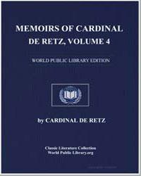 Memoirs of Cardinal de Retz, Volume 4 by De Retz, Cardinal