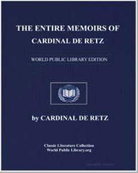 The Entire Memoirs of Cardinal de Retz by De Retz, Cardinal